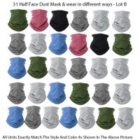 31 Pack Half Face Dust Mask & wear in different ways - Lot B